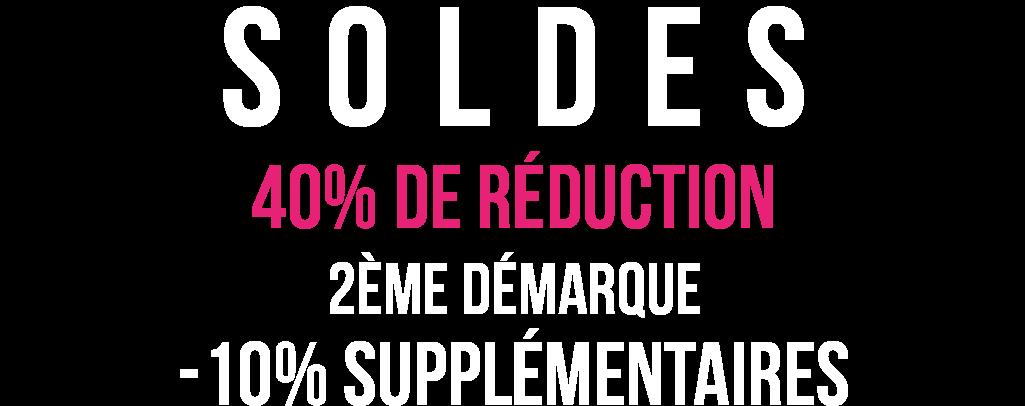 Soldes Jusqu'à -40%